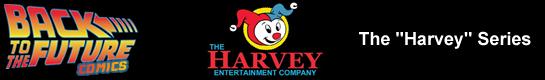 BTTF-Harvey-Story-Release-Header