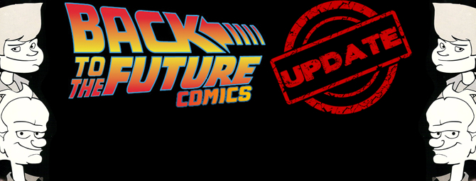 Another Big Update To The Back To The Future Comic Collectors Guide! (8/27/17)