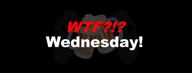 WTF?!? Wednesday!, 11-1-17