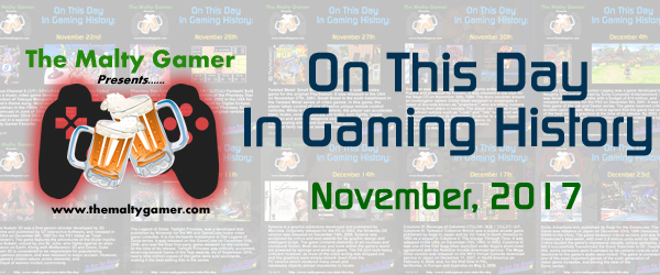 OTD In Gaming History, The Complete November 2017 Archive, NowAvailable!