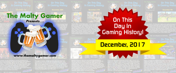 OTD In Gaming History, The Complete December 2017 Archive, Now Available!