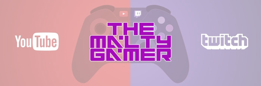 Future Plans For TheMaltyGamer On Twitch &YouTube